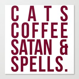Cats Coffee Satan And Spells Canvas Print