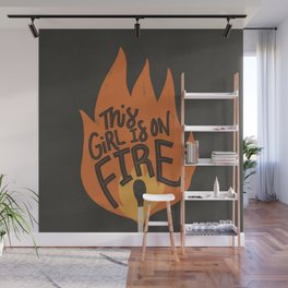 This Girl is on Fire Wall Mural