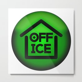 Home Office - Fight the Epidemic Metal Print