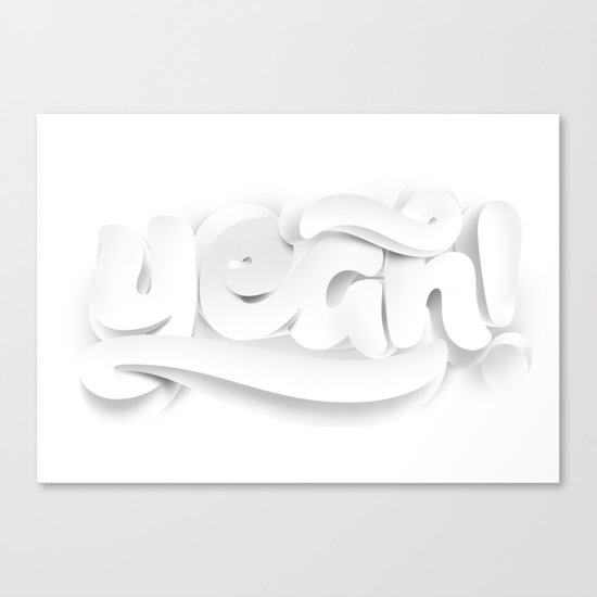 Yeah! — White lettering Canvas Print
