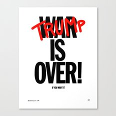 TRUMP IS OVER Canvas Print