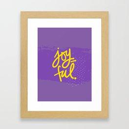 The Fuel of Joy Framed Art Print