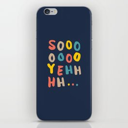 So Yeh pink blue and yellow graphic design typography poster bedroom wall home decor iPhone Skin