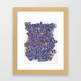 If You Change Framed Art Print