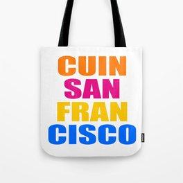 CUIN SAN FRANCISCO Tote Bag