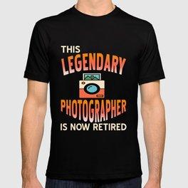 Retirement - The legendary photographer is now retired T-shirt
