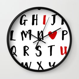 26 LETTERS IN THE ALPHABET AND I LOVE U - Valentines Day Love Quote Wall Clock