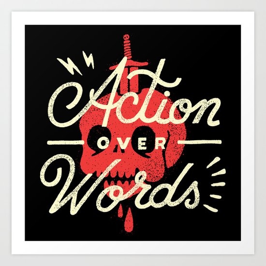 Action Over Words Art Print