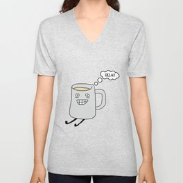Keep Calm and Drink Tea. Relax time Unisex V-Neck