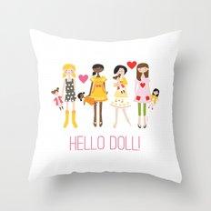HELLO DOLL! Throw Pillow