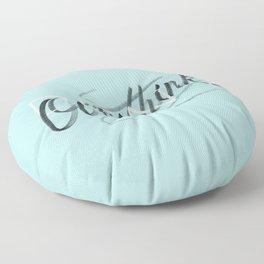 (Don't) Overthink Floor Pillow