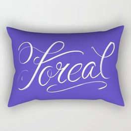 Foreal (Hip Hop Calligraphy I) Rectangular Pillow