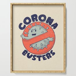 Coronabusters Logo T Shirt for Frontline Virus Outbreak Pandemic Fighters Healthcare Workers Survived  Nurses Doctors MD Medical Staff Self Isolating Toilet Paper Apocalypse Stay at Home Social Distancing Wash Your Hands Serving Tray