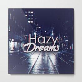 Hazy Dreams Metal Print
