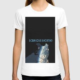 Laika is Home T-shirt