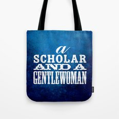 A Scholar and a Gentlewoman Tote Bag