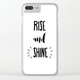 Rise And Shine Typography Clear iPhone Case