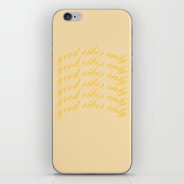 good vibes only XIX iPhone Skin