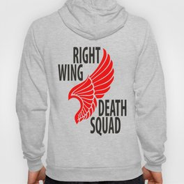 Right Wing Death Squad Hoody