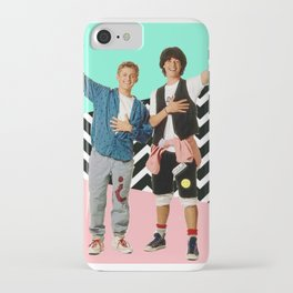 Bill and Ted iPhone Case