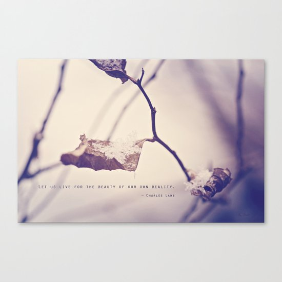 Live for the Beauty Canvas Print
