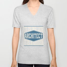Architect  - It Is No Job, It Is A Mission Unisex V-Neck