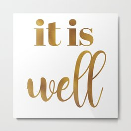 It Is Well hand lettered saying Metal Print