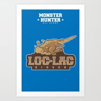 monster hunter Art Prints featuring Monster Hunter All Stars - Loc-Lac Riders by Bleached ink