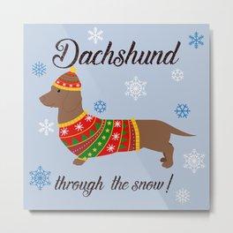Dachshund through the snow - christmas jumper Metal Print