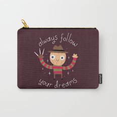 Always Follow Your Dreams Carry-All Pouch