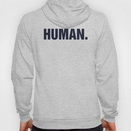 HUMAN. Hoody