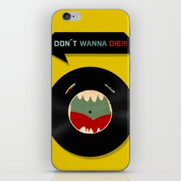 Don´t wanna die!!! iPhone Skin