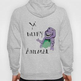 Barney Ya' Filthy Animal  Hoody