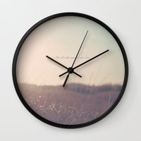 not all who wander are lost Wall Clocks featuring Summer Not All Who Wander Are Lost  by secretgardenphotography [Nicola]