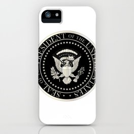 Presedent Seal iPhone Case
