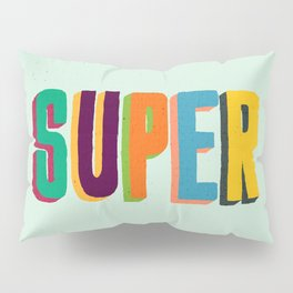 Super Pillow Sham