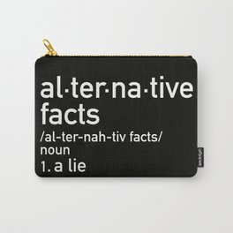 alternative facts definition Carry-All Pouch