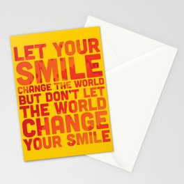 Let your smile change the world Stationery Cards