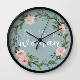 Dress like a Woman Wreath Wall Clock