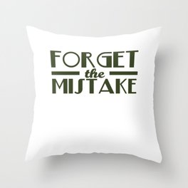 Mistakes Are Proof That You Are Trying Cool Tshirt Remember the lesson Throw Pillow