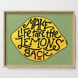 Make Life Take the Lemons Back Illustrated Quote Serving Tray