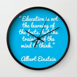 Einstein education quote Wall Clock