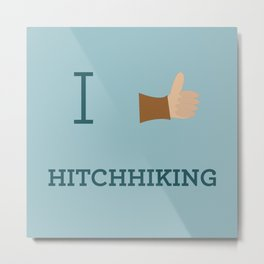I heart Hitchhiking Metal Print