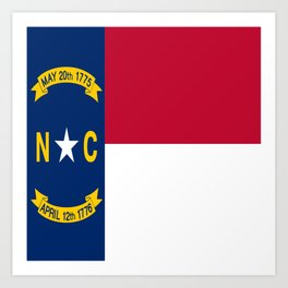 flag of north carolina-south,america,usa,Old North State,Tar Heel,North Carolinian,Charlotte,Raleigh Art Print