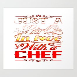 In love with a Chef Art Print