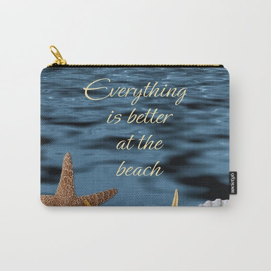 Better At The Beach Carry-All Pouch