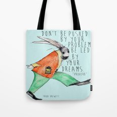 Be led By Your Dream Tote Bag