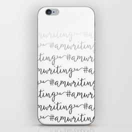 #amwriting  iPhone Skin