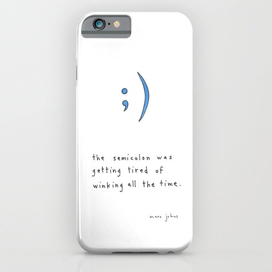 the semicolon was getting tired of winking iPhone & iPod Case