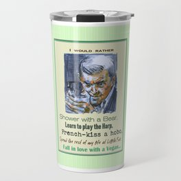 I would rather - Carlton Lassiter / Psych quotes Travel Mug